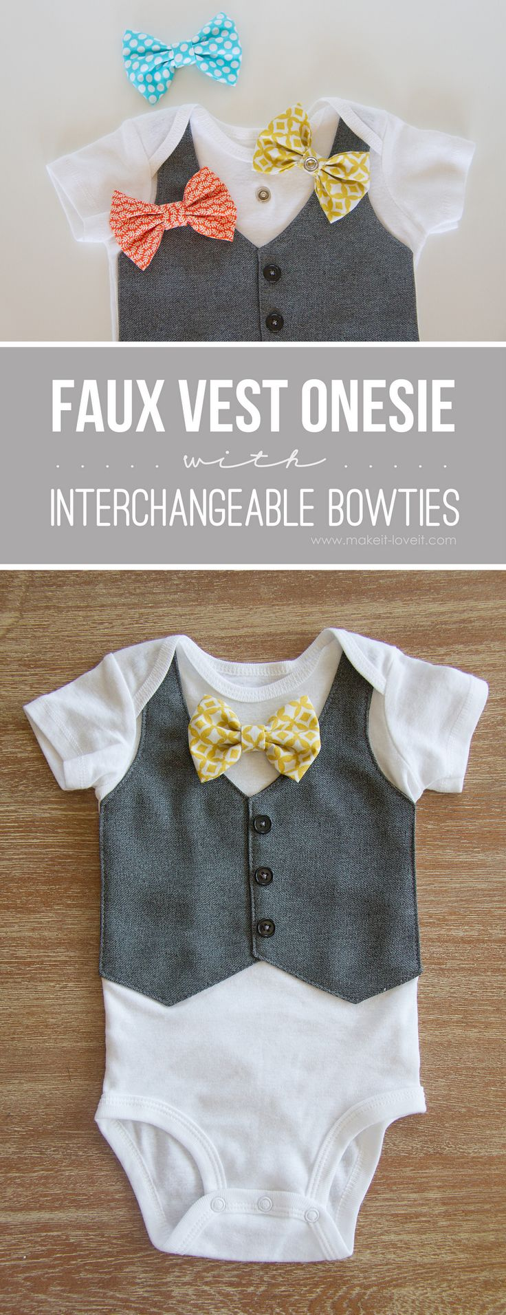 I really love this! DIY Faux Vest Onesie...with Interchangeable Bowties! | via Make It and Love It