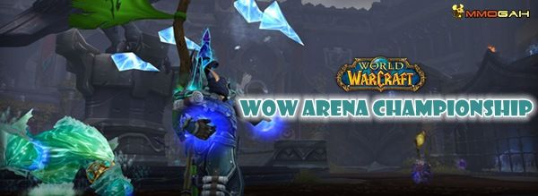 World of Warcraft Arena Championship: Sign Up For Cups #4 and #5 Now!
