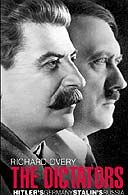 Richard Overy's The Dictators is a double biography of Hitler and Stalin that manages to move beyond 'leaderology'