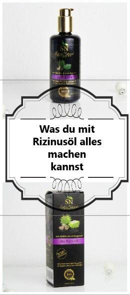 Rizinusöl – Pflege für Haut, Haar und Körper! Ich zeige dir wie es geht!