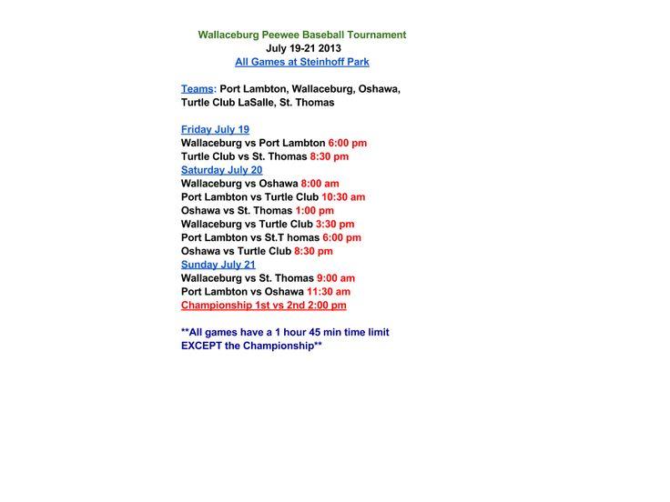 Wallaceburg PeeWee Tourney Schedule July 19-21 All games @ Steinhoff Park #wallaceburgwarriors