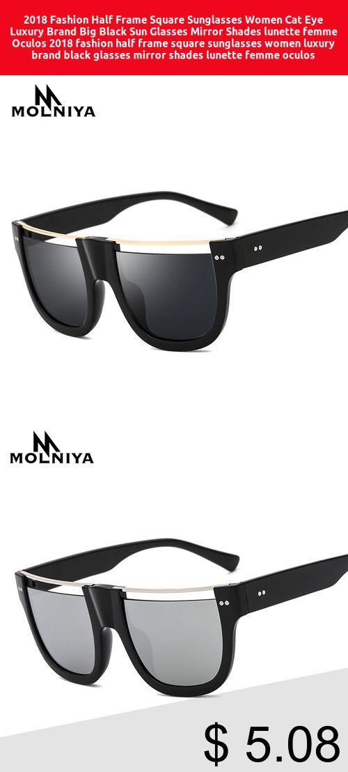 5faccafb38c4b  Only  5.08  2018 Fashion Half Frame Square Sunglasses Women Cat Eye Luxury  Brand Big