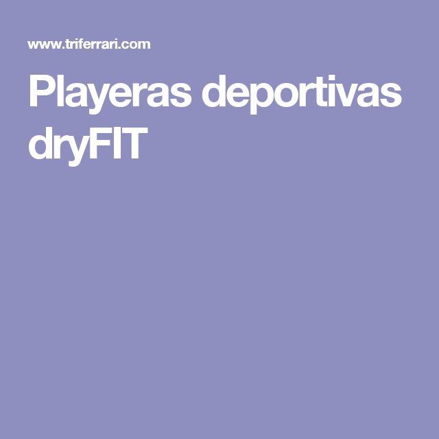 Playeras deportivas dryFIT