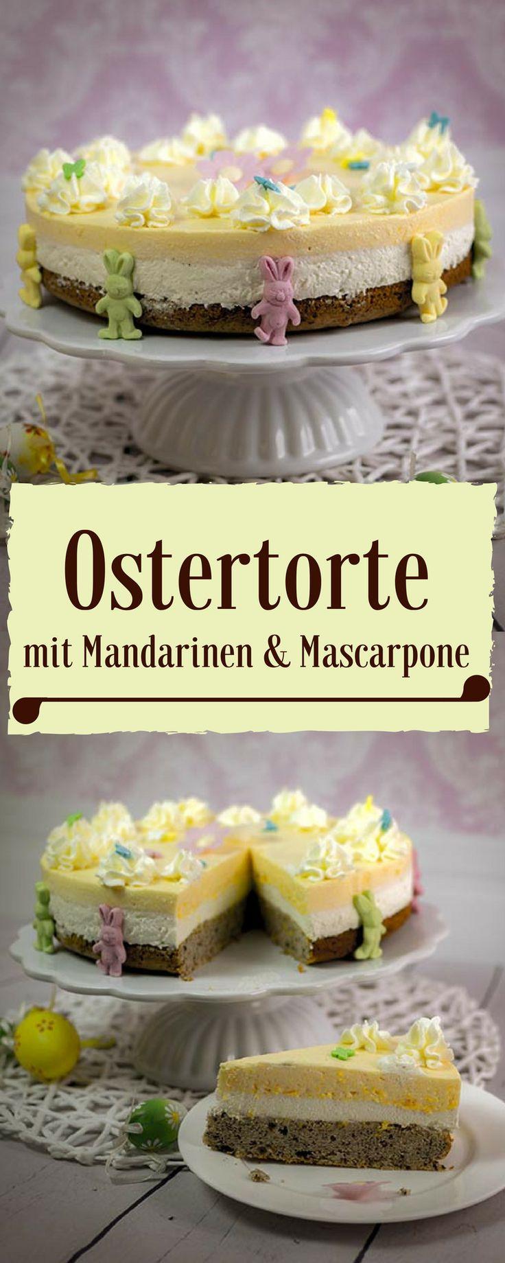 Ostertorte mit Mandarinen, Mascarpone und einem leckeren Schokobiskuitboden