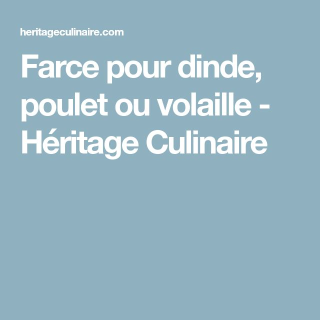 Farce pour dinde, poulet ou volaille - Héritage Culinaire