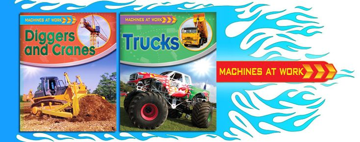 Machines at Work series (Crabtree Publishing) _ This highly visual series explains at a simple level how different kinds of machines work. Informational boxes provide interesting facts and closeup looks at different machine parts. Grades K-3