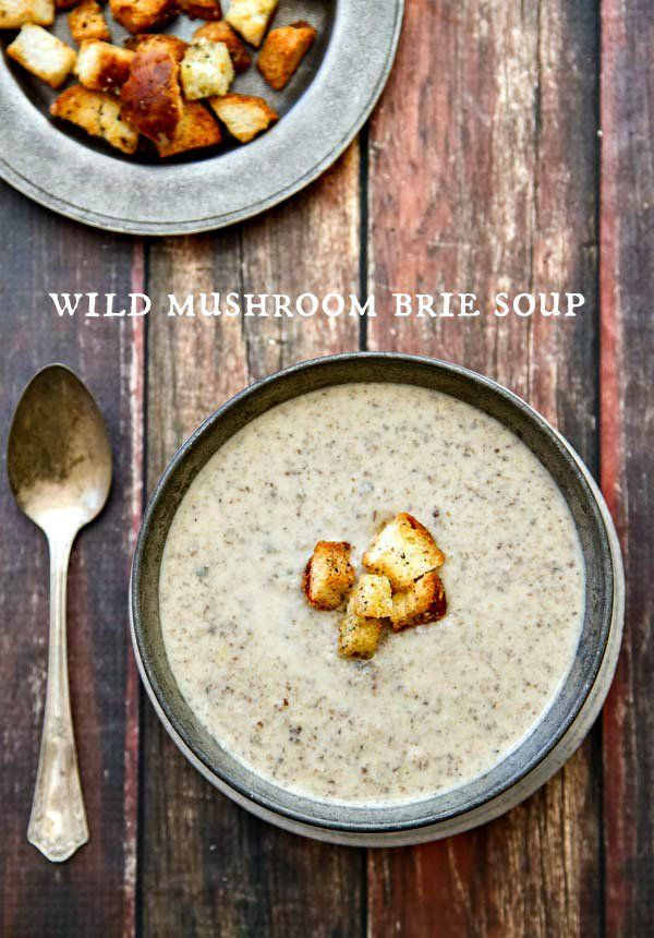 Wild Mushroom Brie Soup - this is the BEST mushroom soup you will ever taste! The perfect starter for your Christmas or New Year's Eve celebration!