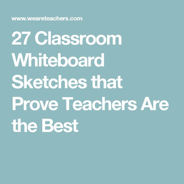 27 Classroom Whiteboard Sketches that Prove Teachers Are the Best