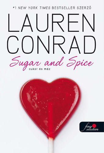 Lauren Conrad: L.A. Candy 3. Cukor és máz