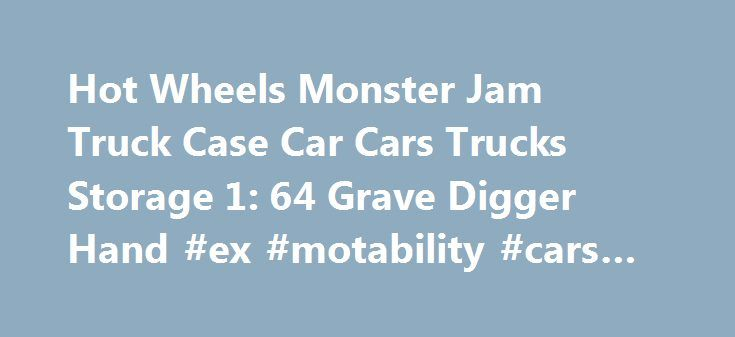 Hot Wheels Monster Jam Truck Case Car Cars Trucks Storage 1: 64 Grave Digger Hand #ex #motability #cars #for #sale http://italy.remmont.com/hot-wheels-monster-jam-truck-case-car-cars-trucks-storage-1-64-grave-digger-hand-ex-motability-cars-for-sale/  #hot wheels cars # Comments Monster Truck Shopper is a content aggregator for and about the Monster Truck Industry. We share links and content from Monster Truck and Related Motorsports websites that feature merchandise, collectibles, and…