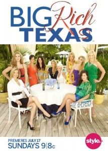 Reality TV ShowTexas Seasons, Big Rich Texas, Things Movie, Mothers Daughters, Guilty Pleasure, Style Network, Reality Tv, Biggest Guilty, Rich Texas Exclusively
