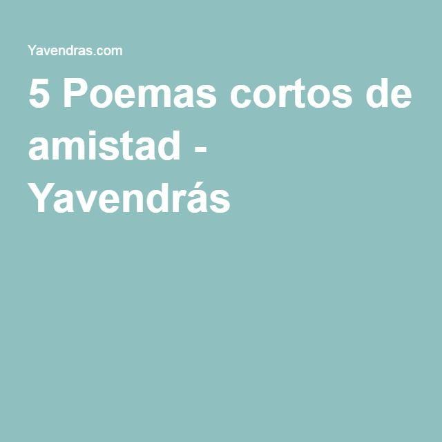 5 Poemas cortos de amistad - Yavendrás