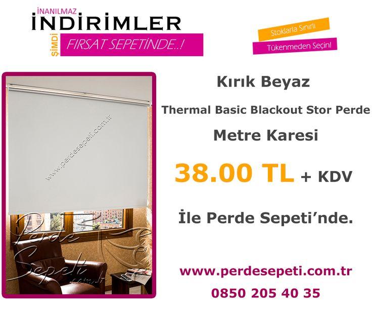 Kırık Beyaz Thermal Basic Blackout Stor Perde Metre Karesi 38.00 TL + KDV İle Perde Sepeti' nde! Sipariş Vermek İçin Linki Tıklayın -> http://bit.ly/23HI2Wi