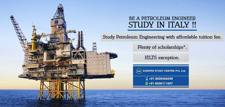 Be a Petroleum EngineerStudy In Italy !! Study Petroleum - petroleum engineer job description