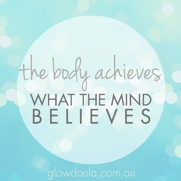 the body achieves what the mind believes   inspiration