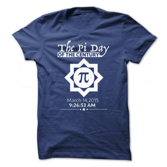 Pi Day Of The Century March 14 T Shirts, Hoodies. Check Price ==► https://www.sunfrog.com/Holidays/Pi-Day-Of-The-Century--March-14-2015.html?41382