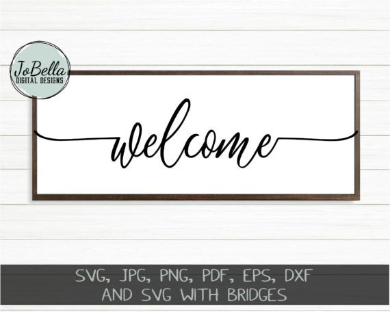 Farmhouse Welcome Sign Svg Printable And Sublimation Png Jobella Digital Designs Welcome Font Welcome Stencil Sign Stencils
