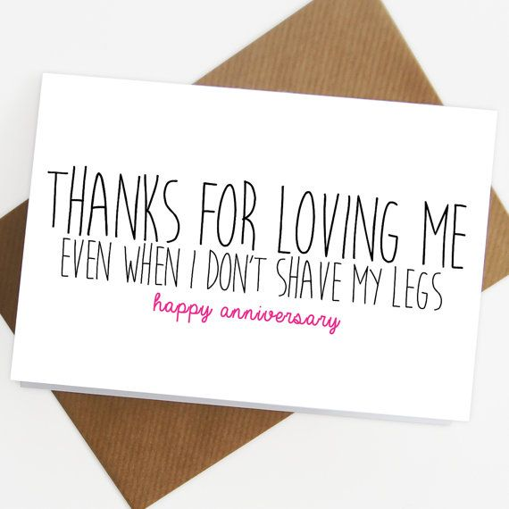Anniversary card Valentines day card Birthday thanks for loving me boyfriend card for him shave my legs love card Anniversary I love you