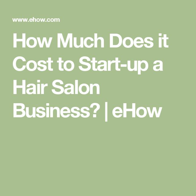 How Much Does it Cost to Start-up a Hair Salon Business? | eHow