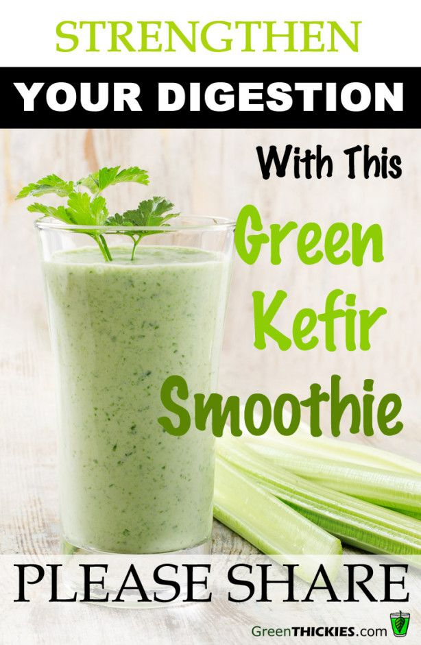 Strengthen Your Digestion With This Green Kefir Smoothie #healthy #recipes