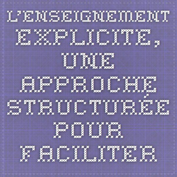 L'enseignement explicite, une approche structurée pour faciliter l'apprentissage des compétences