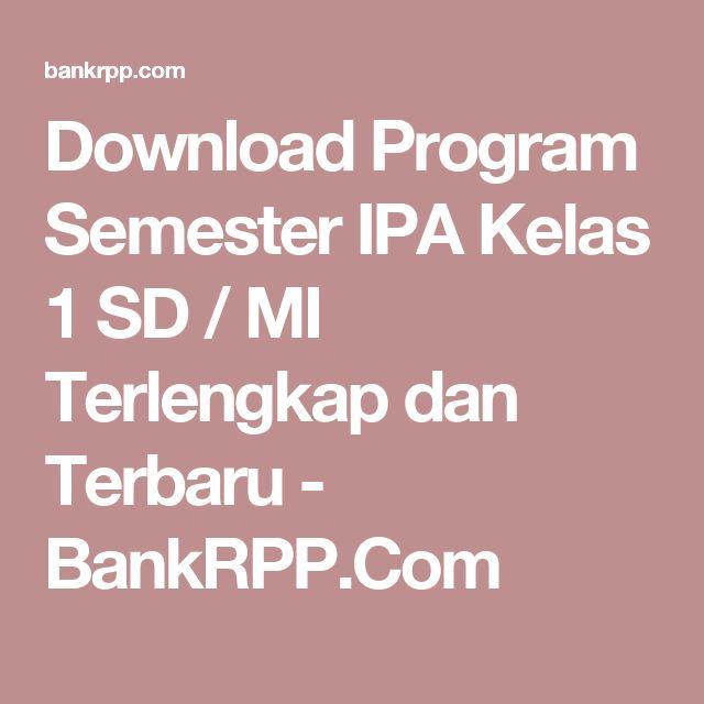 Download Program Semester IPA Kelas 1 SD / MI Terlengkap dan Terbaru - BankRPP.Com