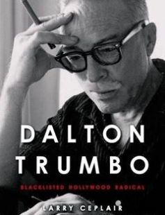 Dalton Trumbo: Blacklisted Hollywood Radical free download by Larry Ceplair Christopher Trumbo ISBN: 9780813146805 with BooksBob. Fast and free eBooks download.  The post Dalton Trumbo: Blacklisted Hollywood Radical Free Download appeared first on Booksbob.com.