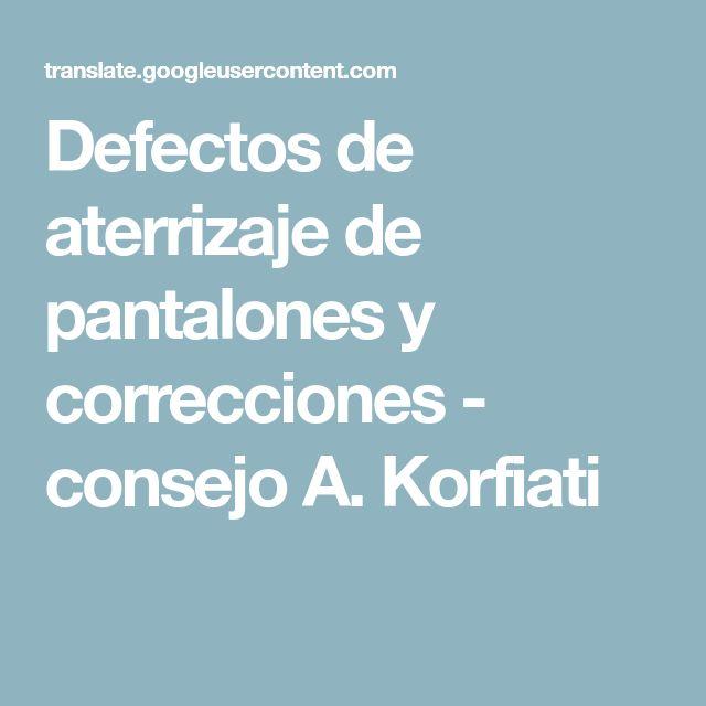 Defectos de aterrizaje de pantalones y correcciones - consejo A. Korfiati