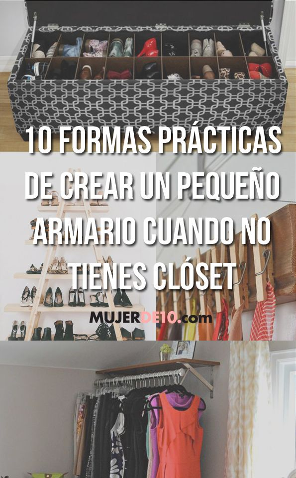 10 formas prácticas de crear un pequeño armario cuando no tienes clóset