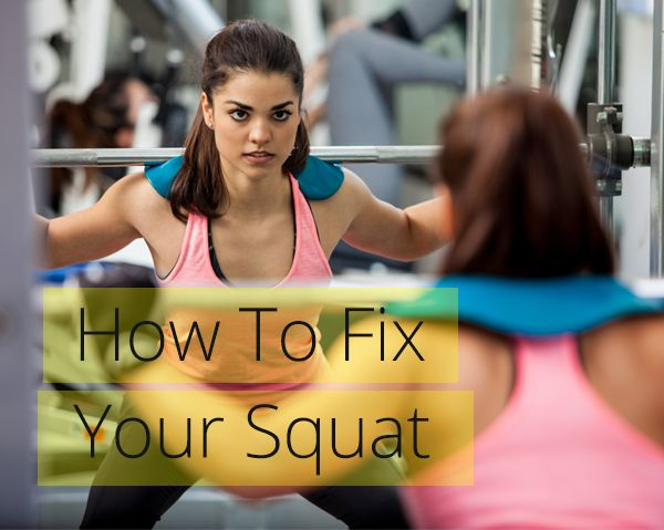 Most people can't squat properly and if you want a sexy behind you need to squat.  Learn how to fix your technique so can get stronger and tone your butt and thighs