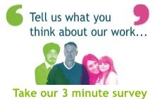 Click here to take our survey and tell us what you think about our work - and what we should be looking at in the future.