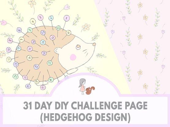 31 Day DIY Challenge Page (Hedgehog Design) | www.sweetestchelle.com