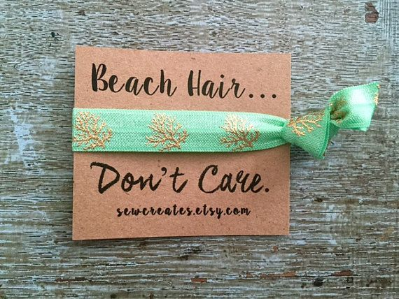 Beach Hair Don't Care- Favors- Elastic Hair Ties- Pony Tail Holder- Hair Accessory- Elastc Hair Ties with charm- Wedding Bachelorette