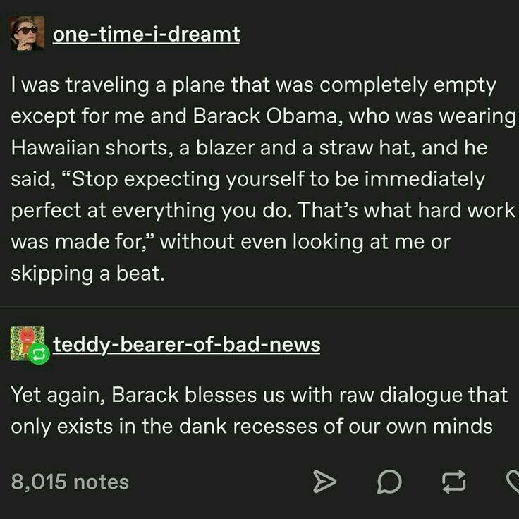 Barack Obama One Time I Dreamt Tumblr Funny Funny Memes Funny