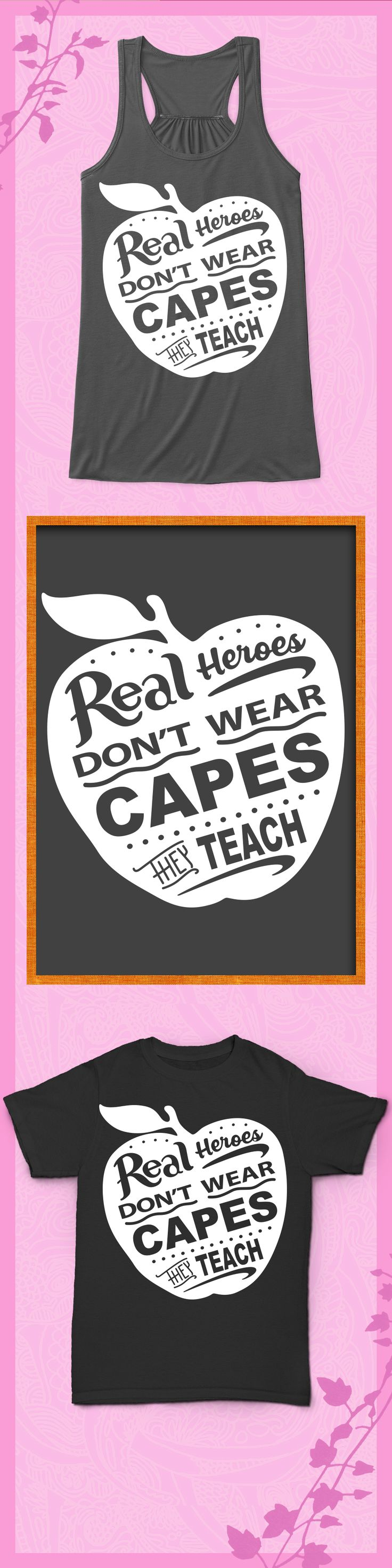 Teachers Are Real Heroes - Limited edition. Order 2 or more for friends/family & save on shipping! Makes a great gift!