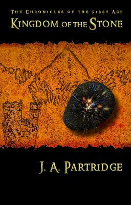 KINGDOM OF THE STONE -- book one of  The Chronicles of the First Age (wattys 2015) (on Wattpad) http://w.tt/1MmTfkh #fantasy #Fantasy #amreading #books #wattpad