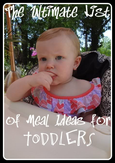 real life reality blog: The ULTIMATE List of Meal Ideas for Toddlers