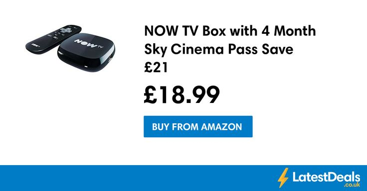 NOW TV Box with 4 Month Sky Cinema Pass Save £21, £18.99 at Amazon
