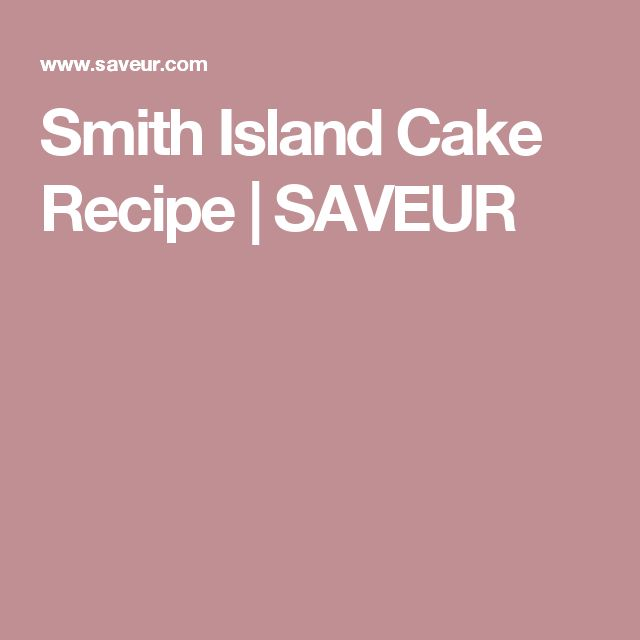 Smith Island Cake Recipe | SAVEUR