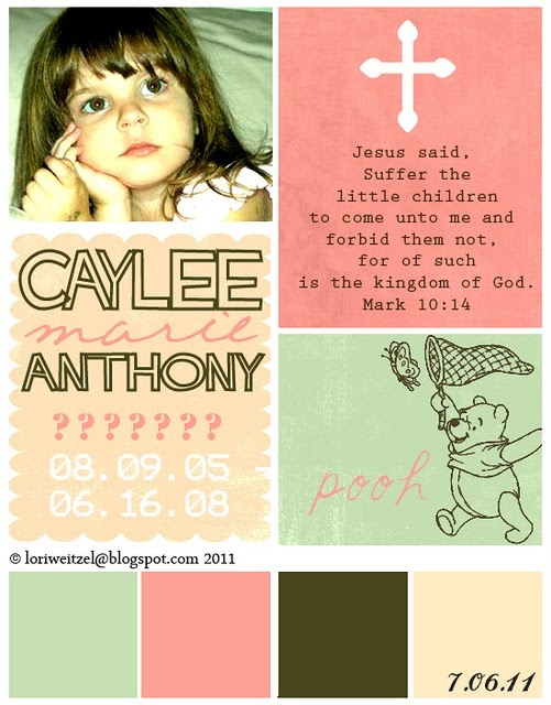 caylee anthony . You were so cute. Your mom will pay with God someday!!!!