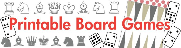 printable board games Classic Games, Dominoes,Dice Games, Paper and Pencil Games,Card Games, Board Games Collection