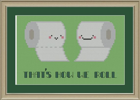 """Toilet paper """"that's how we roll"""": funny cross-stitch pattern"""