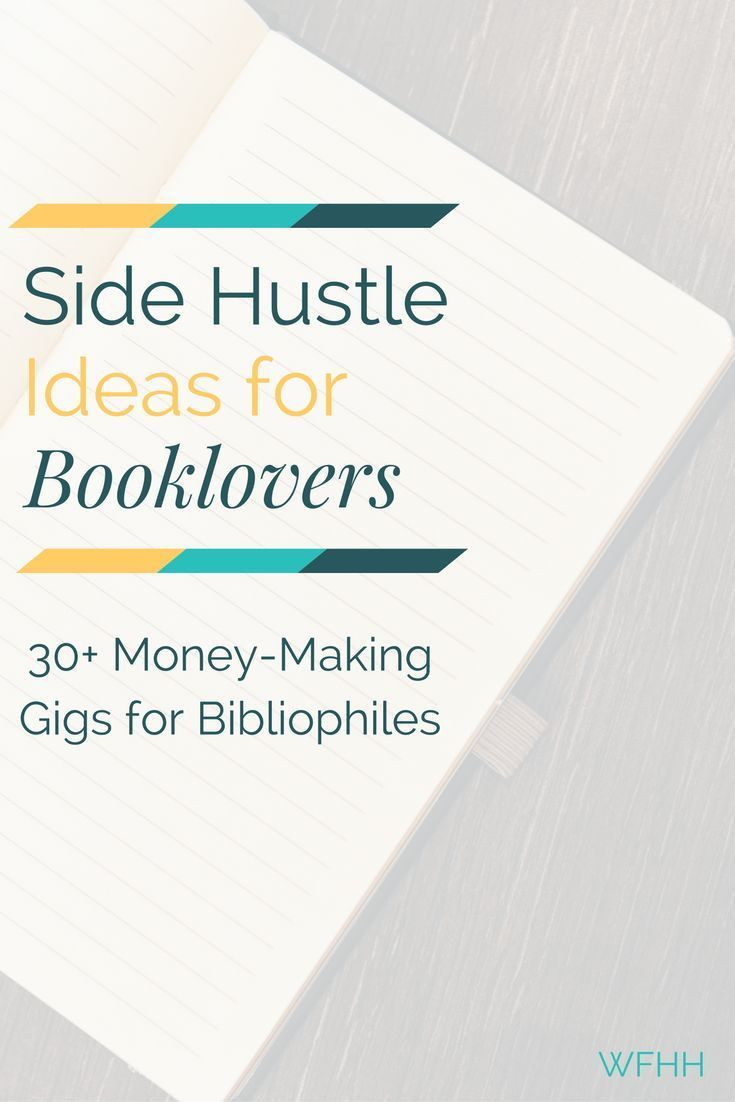 Side Hustles for Booklovers: 30+ Money-Making Ideas for Bibliophiles