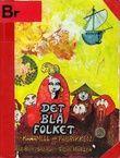 """""""Det blå folket og karamell-fabrikken"""" av Tor Åge Bringsværd"""