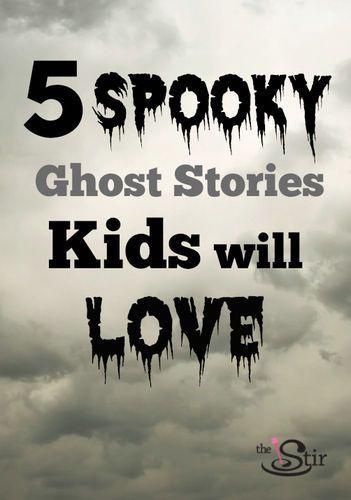Some classics here! http://thestir.cafemom.com/big_kid/173143/5_spooky_ghost_stories_to?utm_medium=sm&utm_source=pinterest&utm_content=thestir