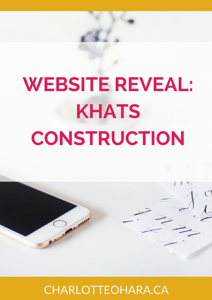 New Website Reveal for Khats Construction