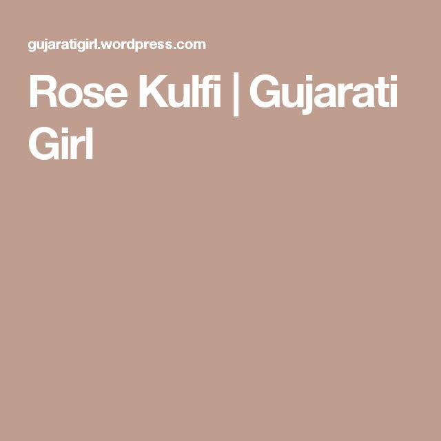 Rose Kulfi | Gujarati Girl