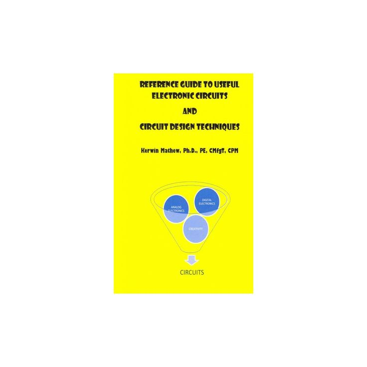 Reference Guide to Useful Electronic Circuits and Circuit Design Techniques (Paperback)