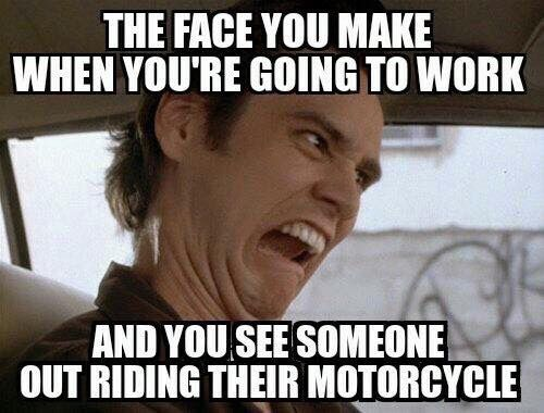 Or going anywhere other than on the bike! #BikerHumor #Funny #LiveToRide