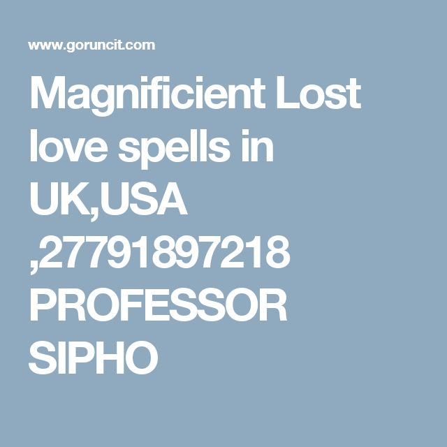 Magnificient Lost love spells in UK,USA ,27791897218 PROFESSOR SIPHO